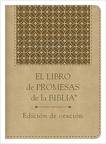 Amazon.com: El libro de promesas de la Biblia: Edición de oración: The Bible Promise Book: Prayer Edition (Spanish Edition) (9781630588540): Compiled by ...