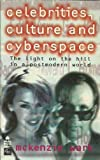 Celebrities, Cultures and Cyberspace, McKenzie Wark and H. Schumann, 1864030453