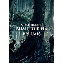 Buaiteoir na bpluais (Irish Edition)