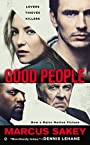 Good People: A Thriller