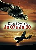 Dive Bomber Ju 87 & Ju 88