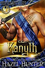 Kanyth (Immortal Highlander, Clan Skaraven Book 4): A Scottish Time Travel Romance