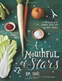 A Mouthful of Stars, Kim Sunee, 1449430082