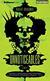 img - for The Unnoticeables: A Novel (The Vicious Circuit) book / textbook / text book