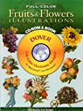 Full-Color Fruits and Flowers Illustrations CD-ROM and Book (Dover Electronic Clip Art)