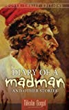 Diary of a Madman and Other Stories by Nikolai Gogol (Dec 29 2006)