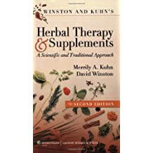 Winston and Kuhn's Herbal Therapy and Supplements: A Scientific and Traditional Approach