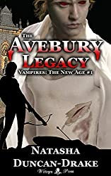 The Avebury Legacy (aka Advent) (Vampires: The New Age Book 1)