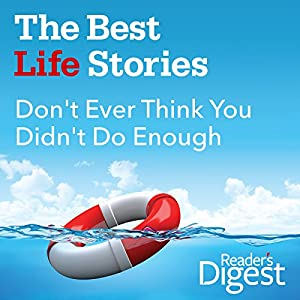 Don't Ever Think You Didn't Do Enough Audiobook