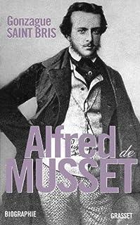 Alfred de Musset, Saint Bris, Gonzague