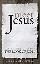 Meet Jesus (Quench Bible Study Series)