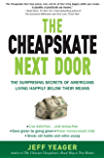 The Cheapskate Next Door: The Surprising Secrets of Americans Living Happily Below Their Means
