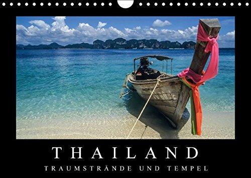 Thailand - Traumstrände und Tempel (Wandkalender 2016 DIN A4 quer): Faszierende Aufnahmen von den Traumstränden zu den goldenen Tempeln. (Monatskalender, 14 Seiten ) (CALVENDO Orte)