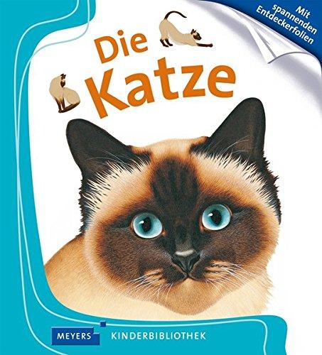 Die Katze: Meyers Kinderbibliothek