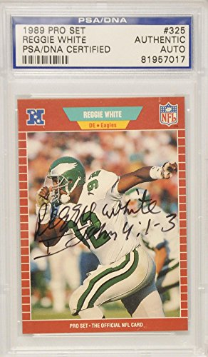 Reggie White Eagles Autographed 1989 Pro Set Card - PSA/DNA Certified - NFL Autographed Football Cards