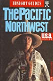 Insight Guide to the Pacific Northwest, Insight Guides Staff, 0395774616