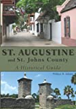 St. Augustine and St. Johns County, William R. Adams, 1561644323