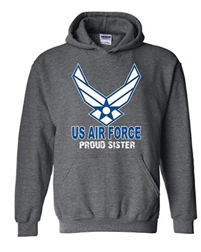 Xekia US Air Force Proud Sister Unisex Hoodie Sweatshirt Medium Dark Heather