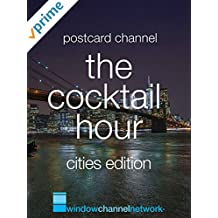 The Cocktail Hour, Cities edition