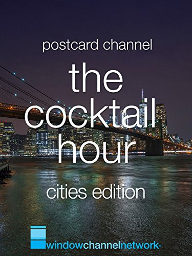 The Cocktail Hour, Cities ()