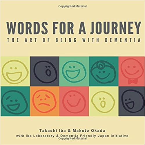 Words for a Journey: The Art of Being with Dementia