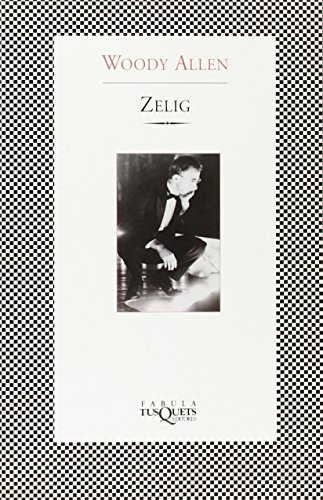 Descargar Libro Zelig ) Woody Allen