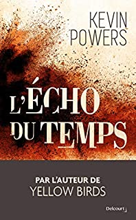 L'écho du temps, Powers, Kevin