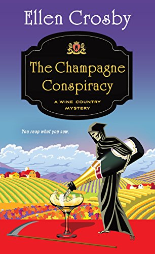 The Champagne Conspiracy: A Wine Country Mystery (Wine Country Mysteries)