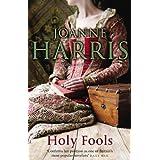 Holy Foolsby Joanne Harris