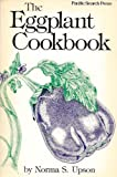img - for The Eggplant Cookbook by Norma Upson (1979-04-03) book / textbook / text book