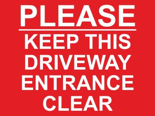 30cm x 20cm PLEASE KEEP THIS DRIVEWAY ENTRANCE CLEAR SIGN [DPR PWR]. WOOTTON INDUSTRIES LIMITED