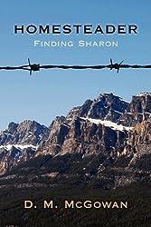 Homesteader, Finding Sharon