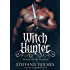 Witch Hunter: dark medieval paranormal romance (Witches of the Woods Book 1)
