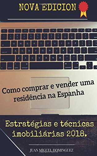 Download Como comprar e vender uma residência na Espanha (Portuguese Edition) ebook