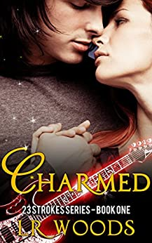 Charmed (23 Strokes Series Book 1) by [Woods, L.R.]