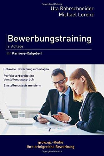 Bewerbungstraining Taschenbuch – 26. August 2015 Michael Lorenz Uta Rohrschneider 1514302438 Career/Job