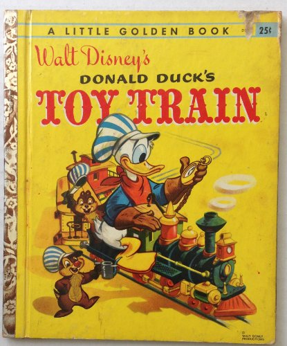 Walt Disney's Donald Duck's Toy Train - A Little Golden Book no. (Walt Disney Train)