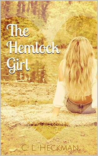 The Hemlock Girl by [Heckman, C. L.]