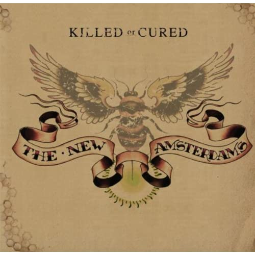 The New Amsterdams: Killed or Cured - Music on Google Play