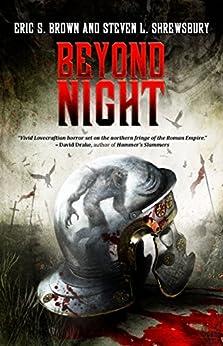 Beyond Night by [Brown, Eric S., Shrewsbury, Steven L., Publishing, Crystal Lake]