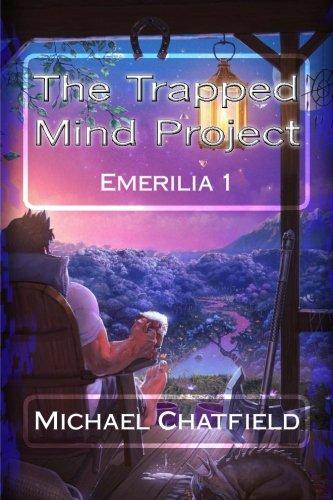 The Trapped Mind Project (Emerilia) (Volume 1)