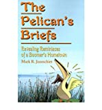 img - for [ The Pelican's Briefs: Revealing Reminisces of a Boomer's Hometown By Joneschiet, Mark R ( Author ) Paperback 2001 ] book / textbook / text book