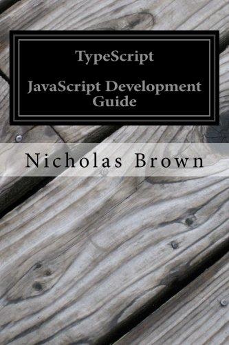 Download TypeScript: JavaScript Development Guide book pdf