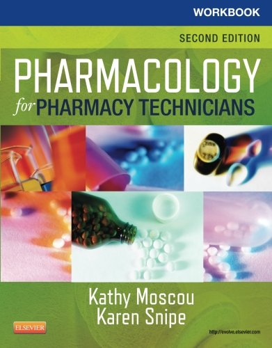 Workbook for Pharmacology for Pharmacy Technicians, 2e
