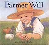 Farmer Will, Jane Cowen-Fletcher, 0763609889