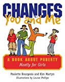 Changes in You and Me, Paulette Bourgeois and Kim Martyn, 1552636704