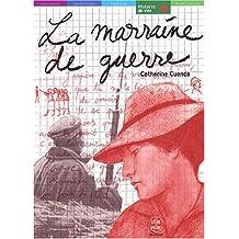 MARRAINE DE GUERRE (LA)