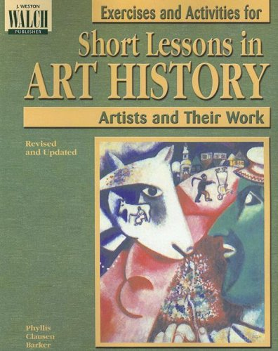 Short Lessons in Art History: Exercises and Activities Paperback – Student Edition, June 1, 2002