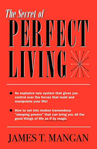 The Secret of Perfect Living ()