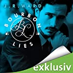 Bourbon Lies (Bourbon Kings 3) | J. R. Ward